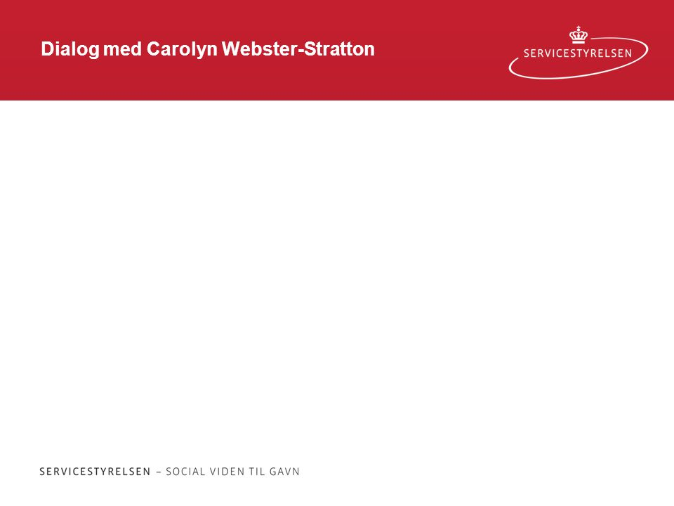 Dialog med Carolyn Webster-Stratton