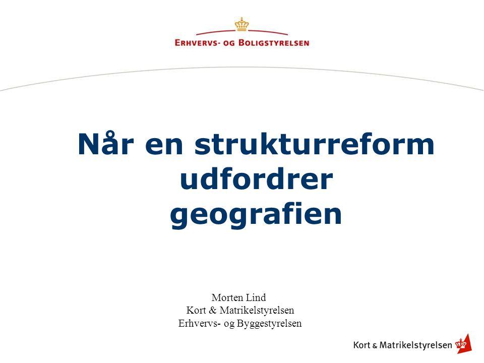 Når en strukturreform udfordrer geografien