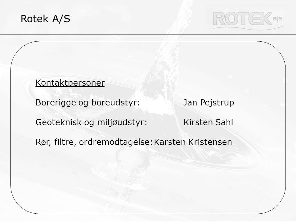 Rotek A/S Kontaktpersoner Borerigge og boreudstyr: Jan Pejstrup
