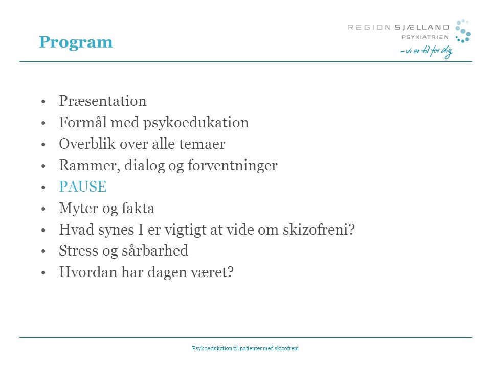Psykoedukation til patienter med skizofreni