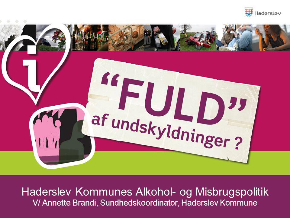 Haderslev Kommunes Alkohol- og Misbrugspolitik