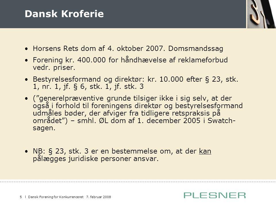 Dansk Kroferie Horsens Rets dom af 4. oktober 2007. Domsmandssag