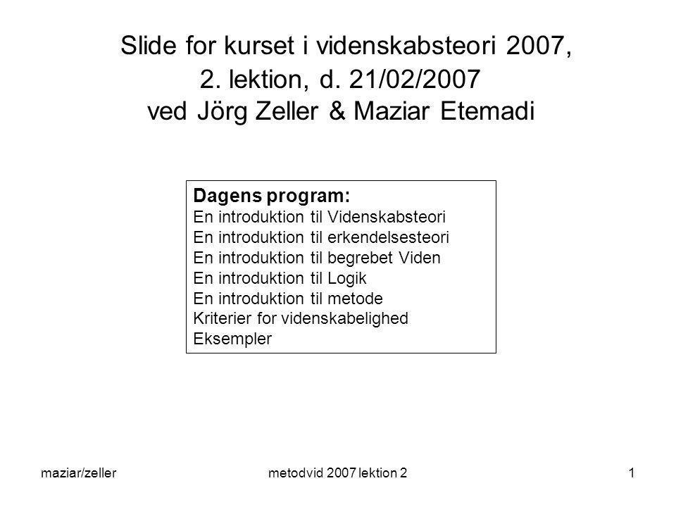 Slide for kurset i videnskabsteori 2007, 2. lektion, d