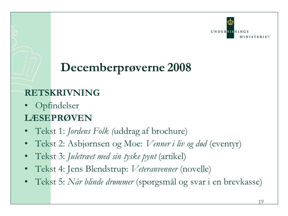 Decemberprøverne 2008 RETSKRIVNING Opfindelser LÆSEPRØVEN