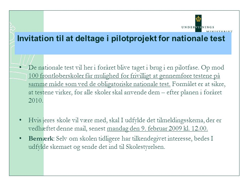 Invitation til at deltage i pilotprojekt for nationale test