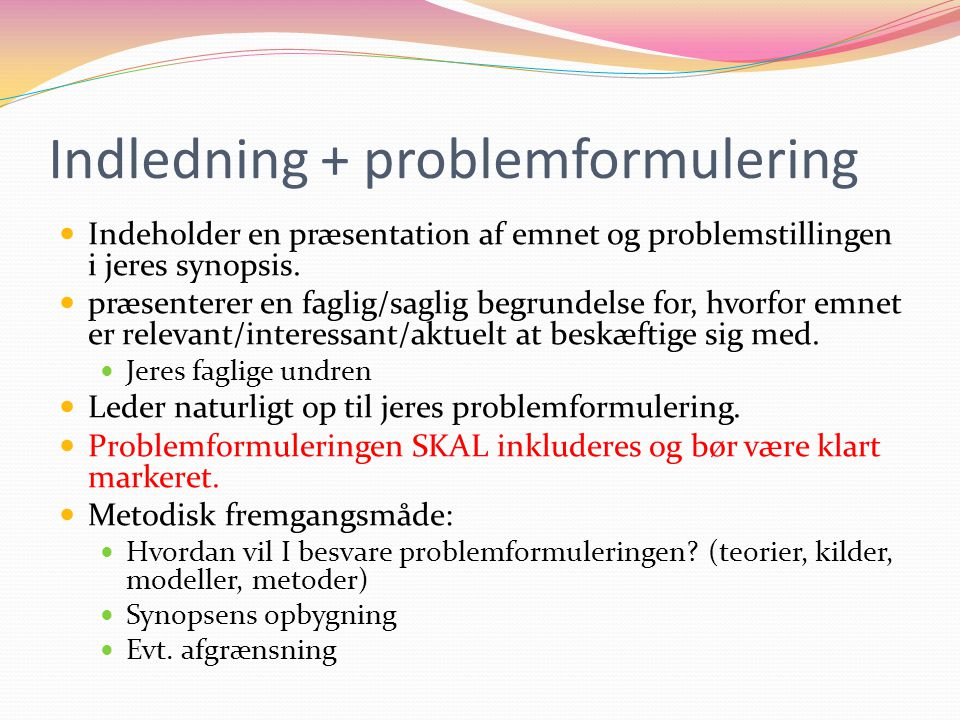 Indledning + problemformulering