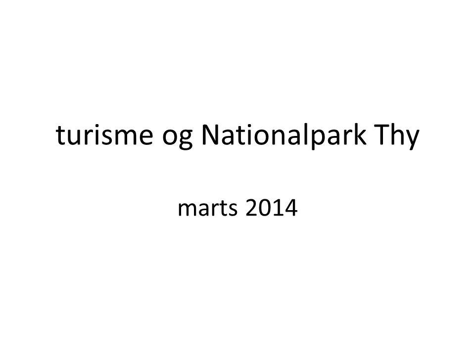 turisme og Nationalpark Thy marts 2014