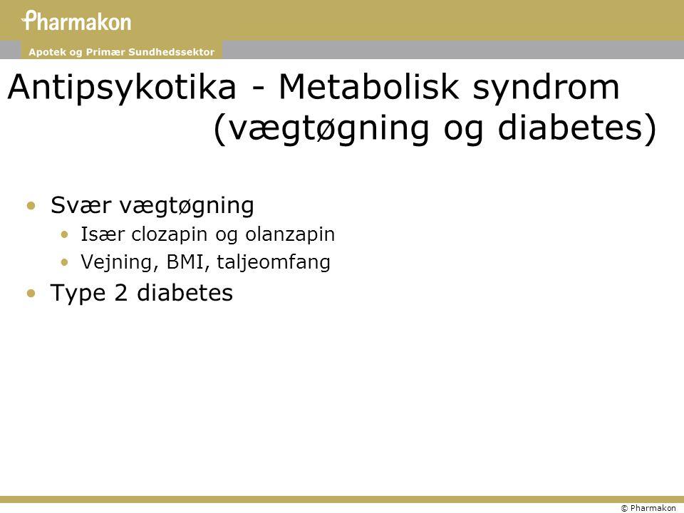 Antipsykotika - Metabolisk syndrom (vægtøgning og diabetes)