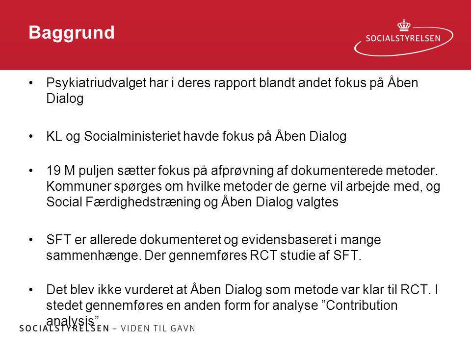 Baggrund Psykiatriudvalget har i deres rapport blandt andet fokus på Åben Dialog. KL og Socialministeriet havde fokus på Åben Dialog.
