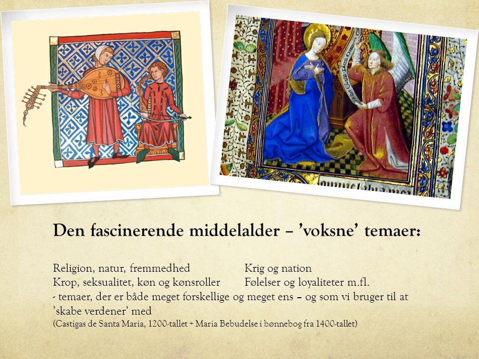 Den fascinerende middelalder – 'voksne' temaer: