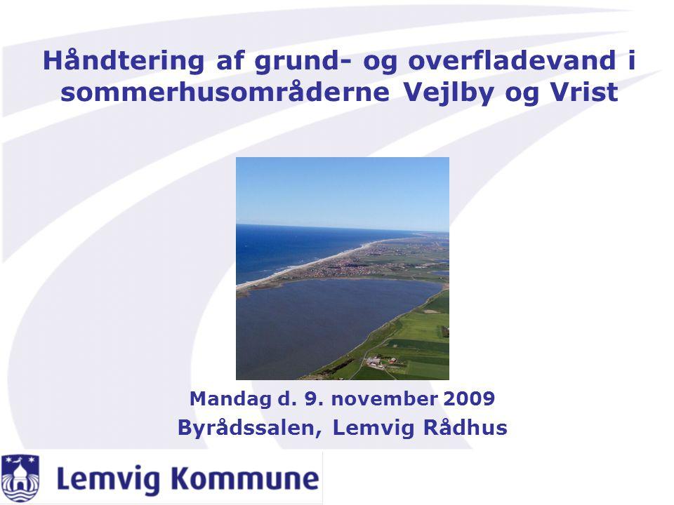 Mandag d. 9. november 2009 Byrådssalen, Lemvig Rådhus