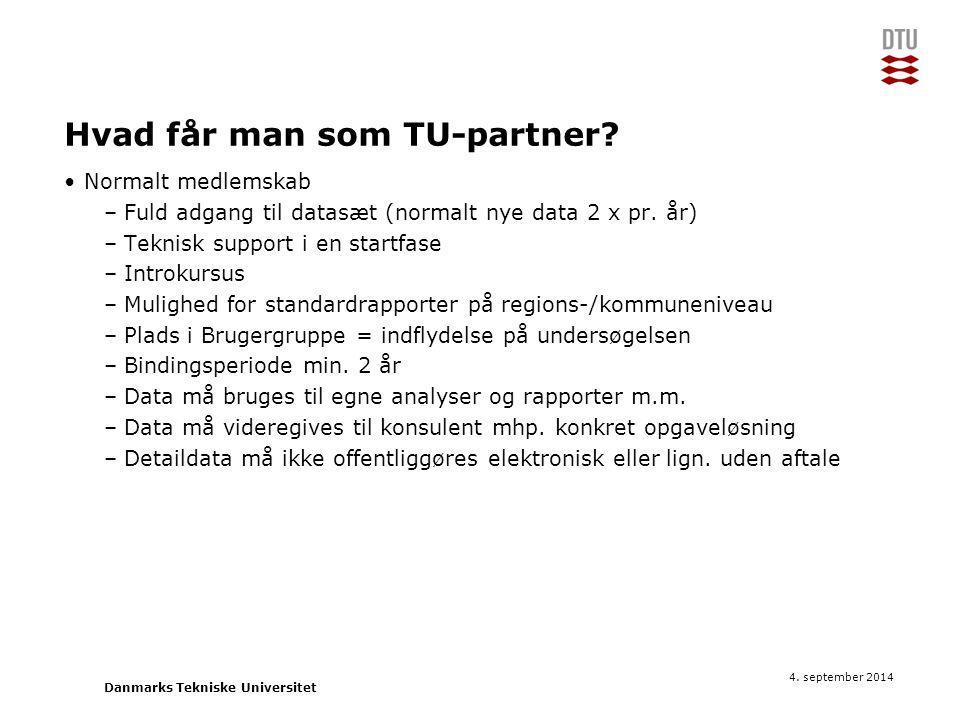 Hvad får man som TU-partner