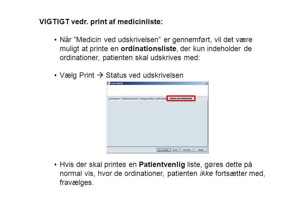 VIGTIGT vedr. print af medicinliste: