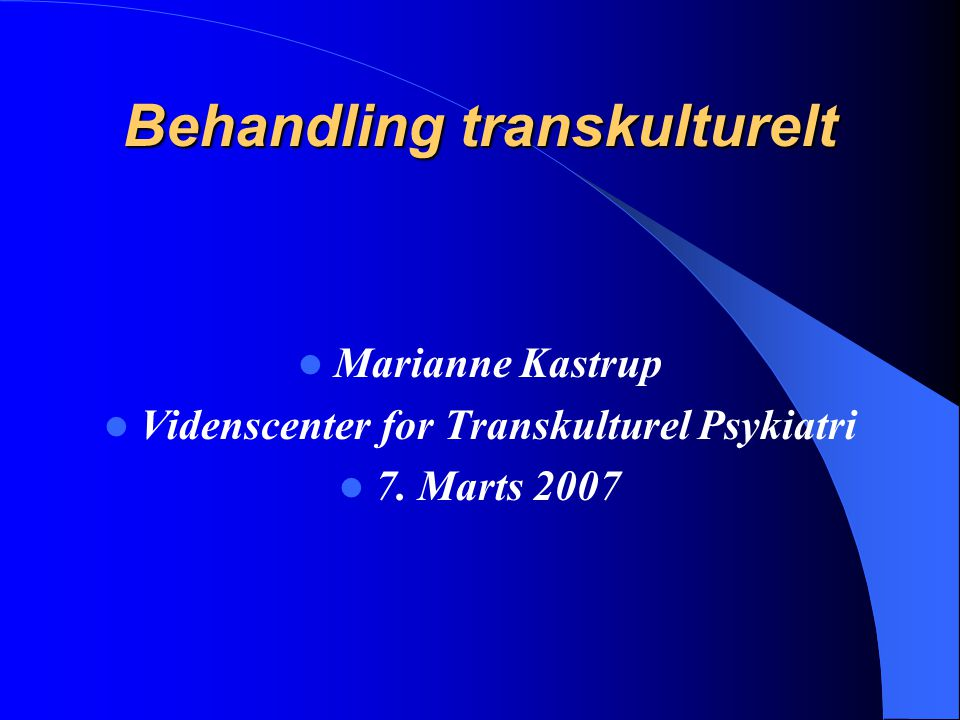 Behandling transkulturelt