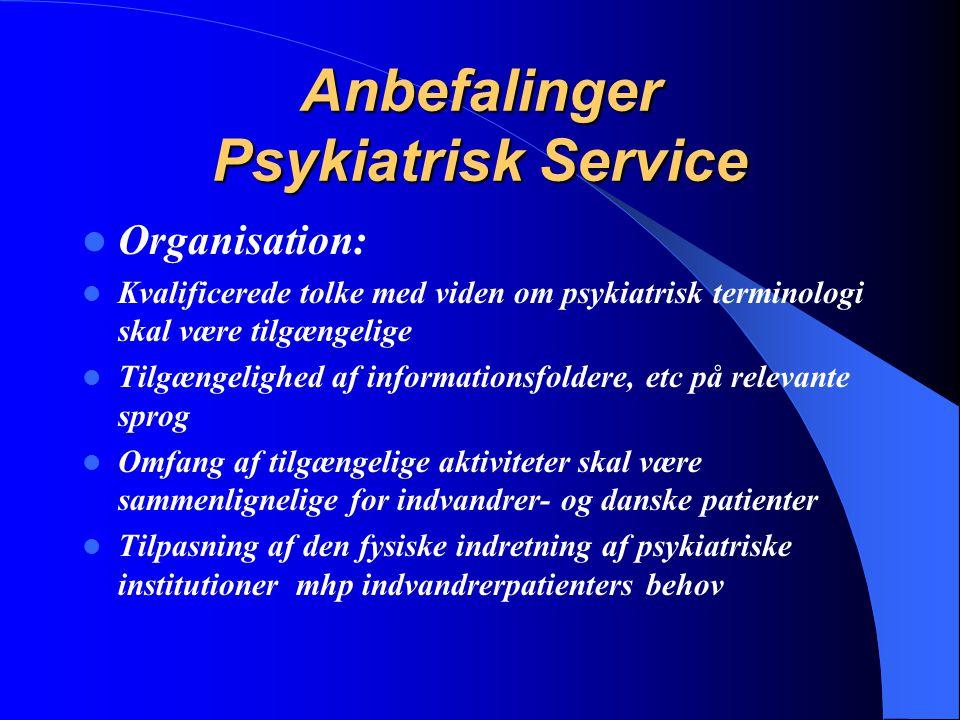 Anbefalinger Psykiatrisk Service