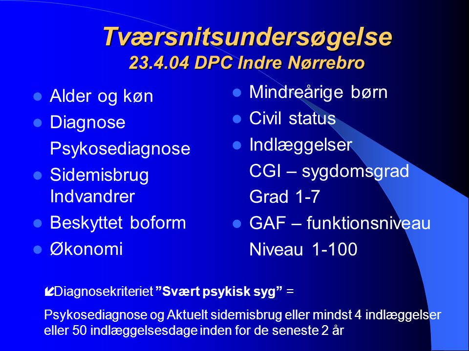 Tværsnitsundersøgelse 23.4.04 DPC Indre Nørrebro