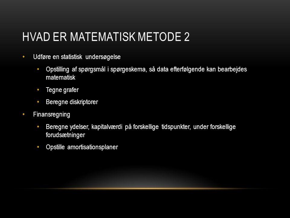 Hvad er matematisk metode 2