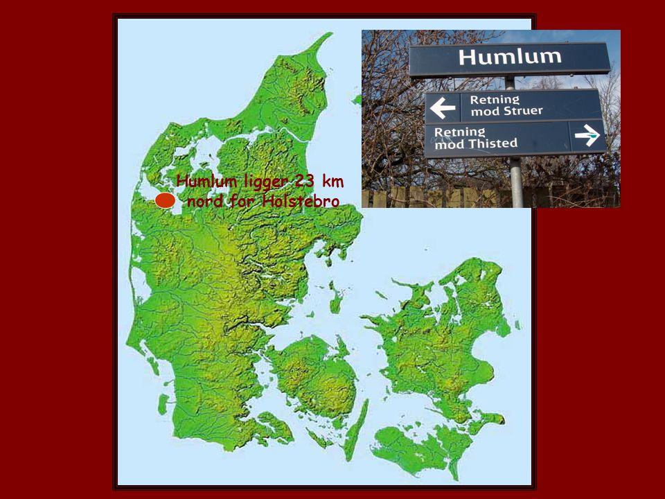 Humlum ligger 23 km nord for Holstebro x