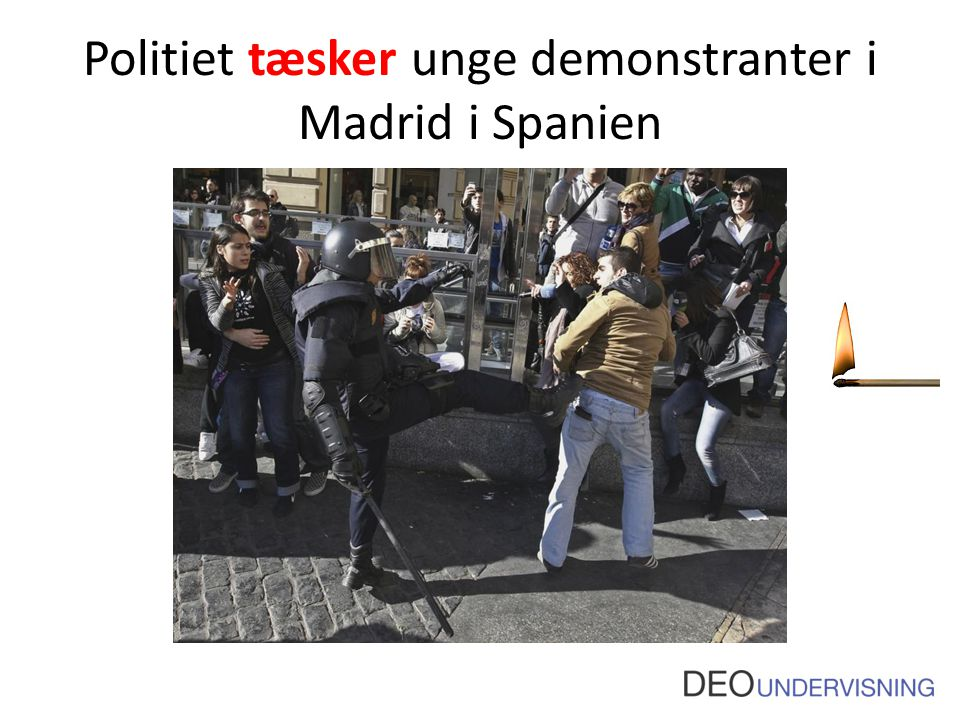 Politiet tæsker unge demonstranter i Madrid i Spanien