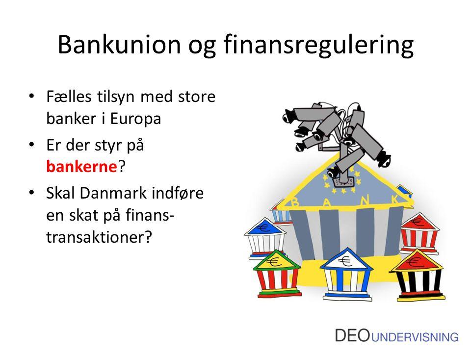 Bankunion og finansregulering