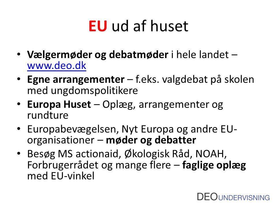EU ud af huset Vælgermøder og debatmøder i hele landet –www.deo.dk