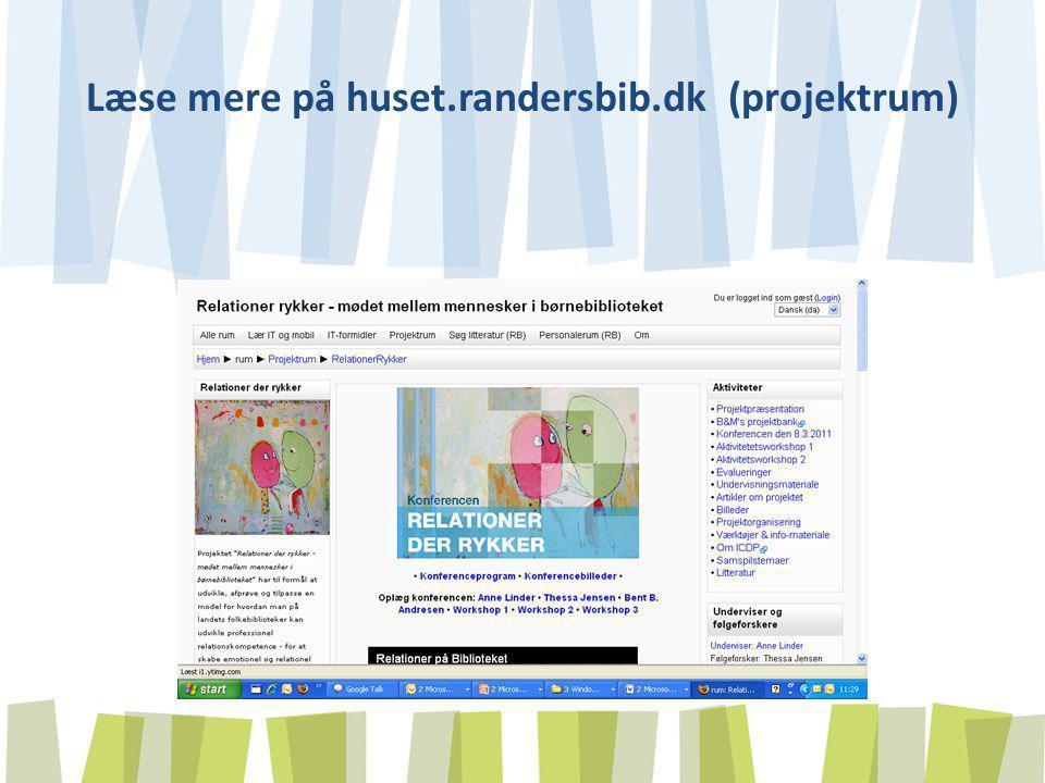 Læse mere på huset.randersbib.dk (projektrum)
