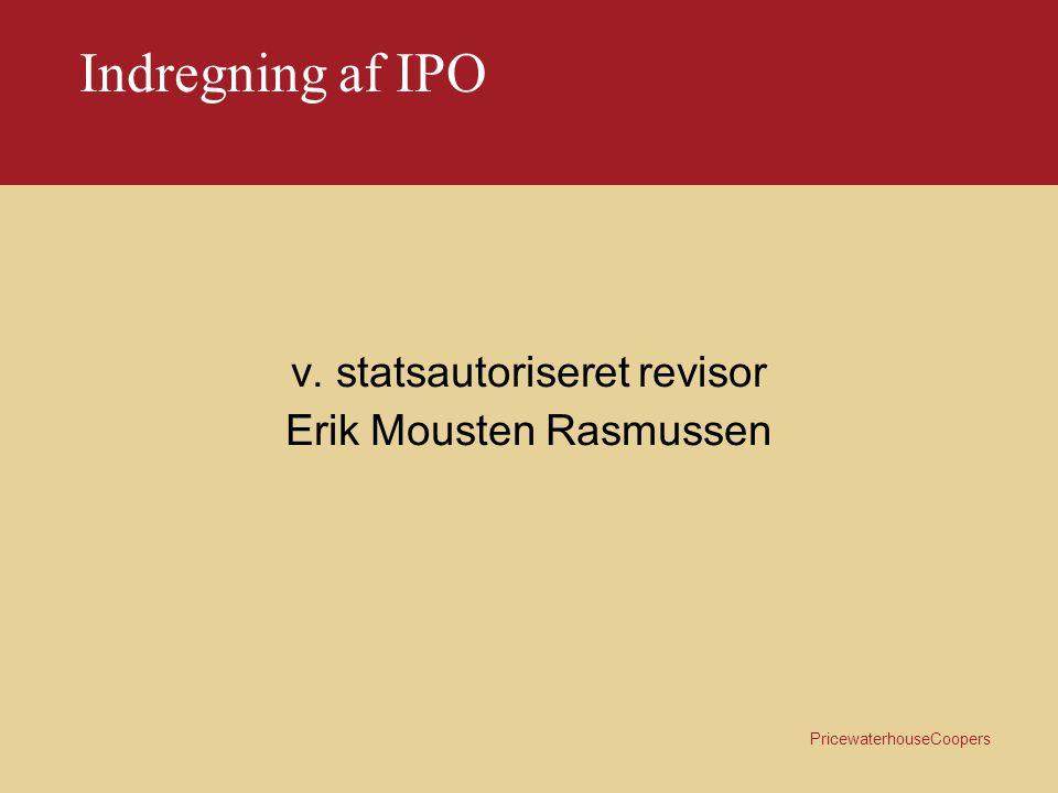 Indregning af IPO v. statsautoriseret revisor Erik Mousten Rasmussen
