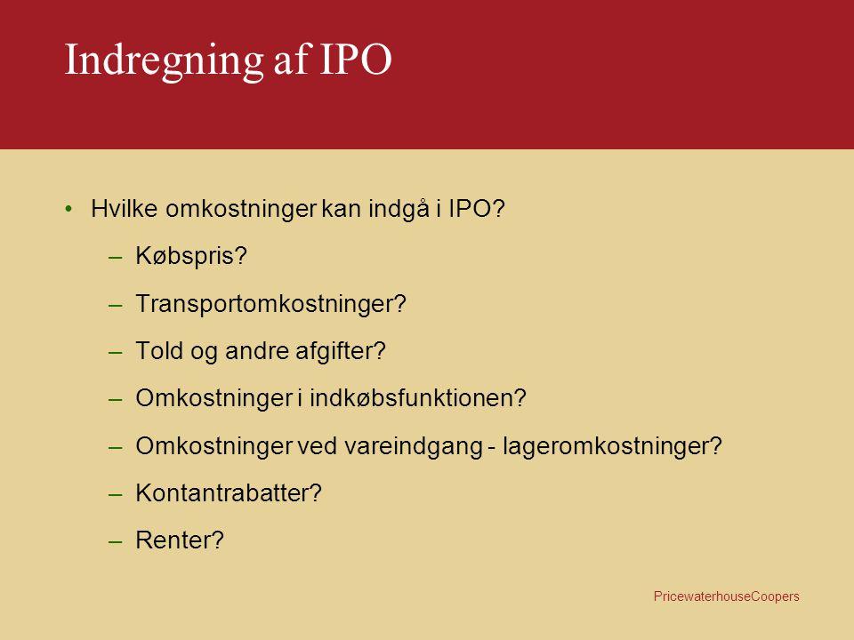 Indregning af IPO Hvilke omkostninger kan indgå i IPO Købspris