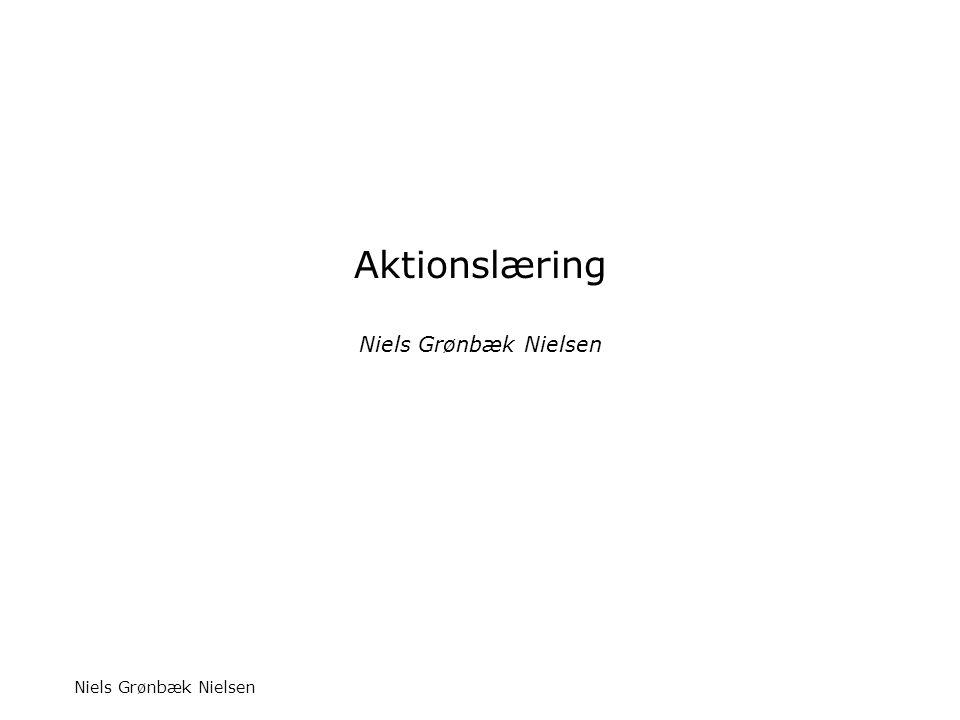 Aktionslæring Niels Grønbæk Nielsen