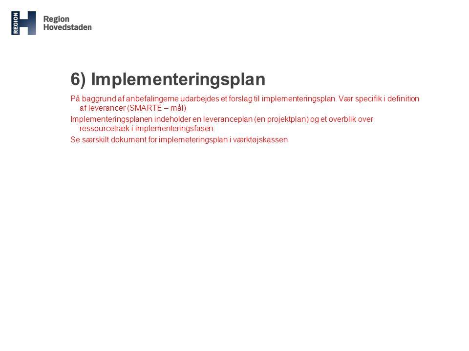 6) Implementeringsplan