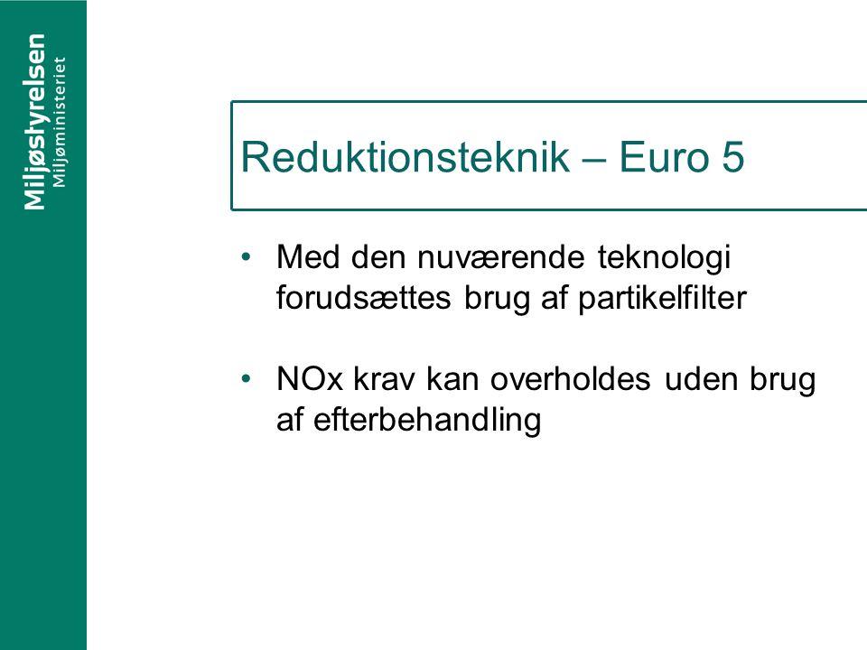 Reduktionsteknik – Euro 5