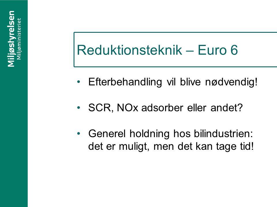 Reduktionsteknik – Euro 6