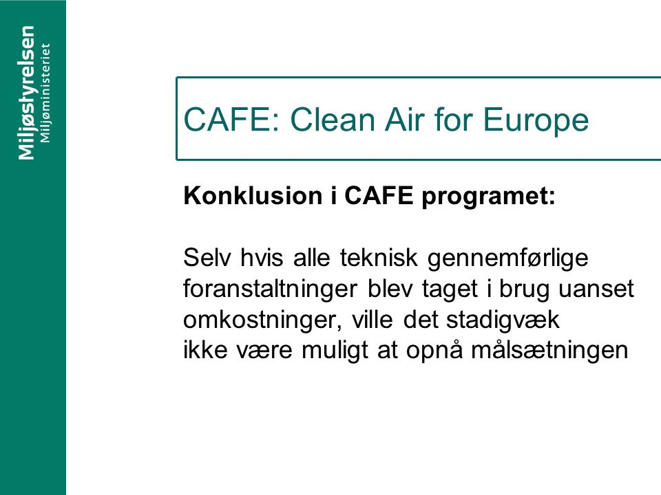 CAFE: Clean Air for Europe