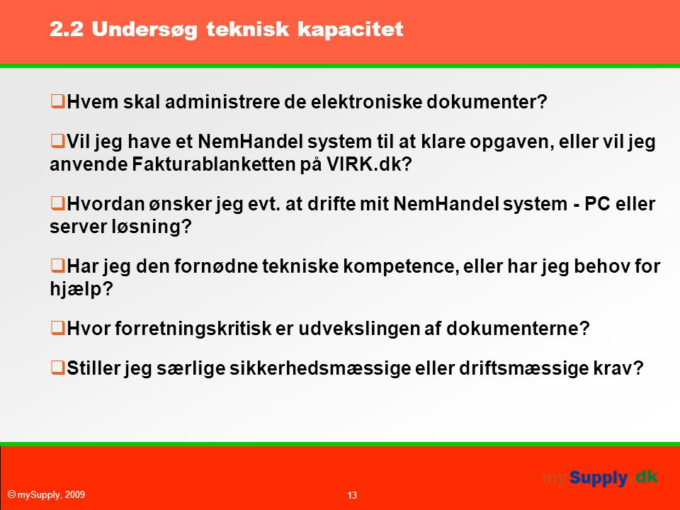 2.2 Undersøg teknisk kapacitet