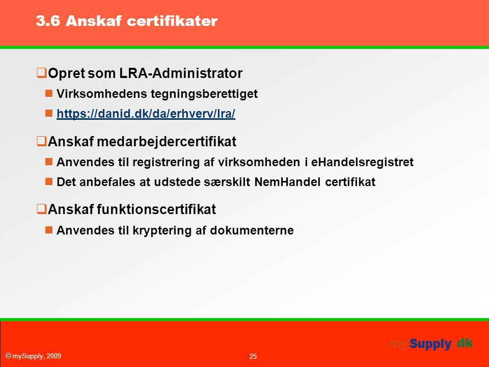 3.6 Anskaf certifikater Opret som LRA-Administrator