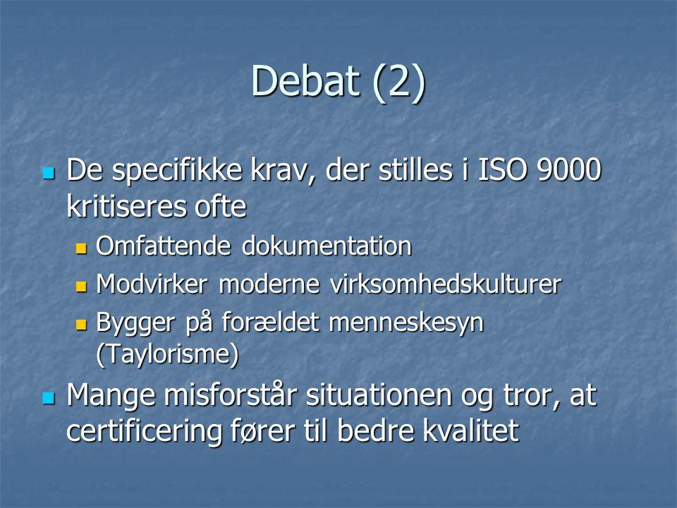 Debat (2) De specifikke krav, der stilles i ISO 9000 kritiseres ofte