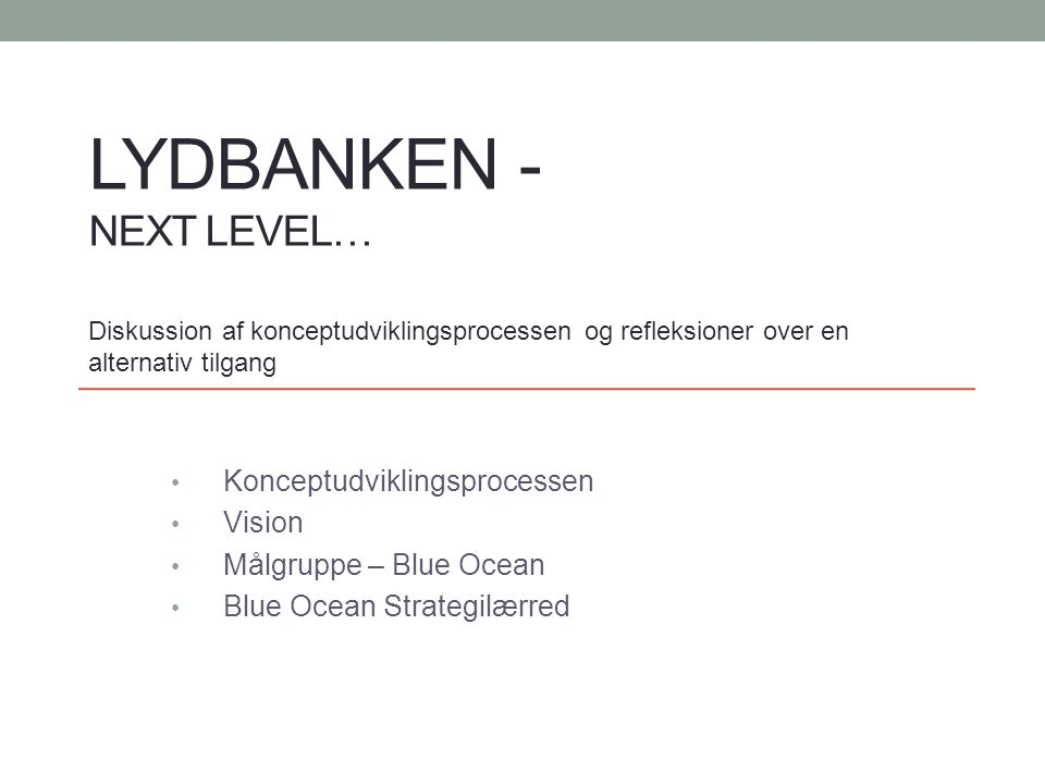 Lydbanken - next level…