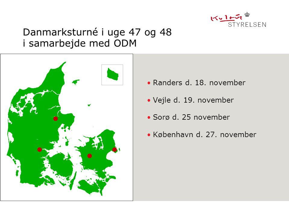 Danmarksturné i uge 47 og 48 i samarbejde med ODM