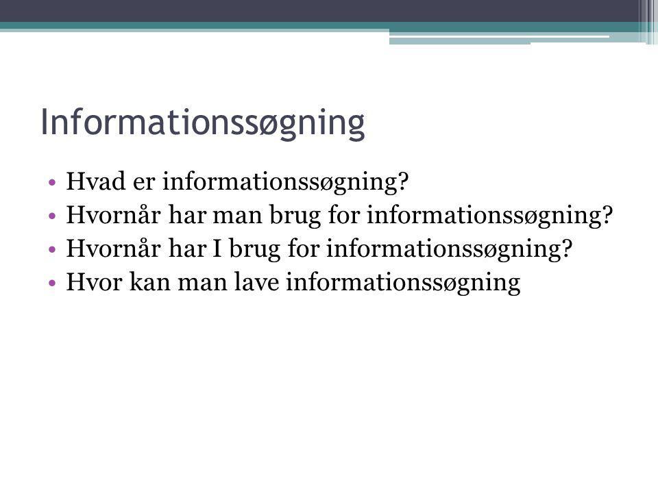 Informationssøgning Hvad er informationssøgning