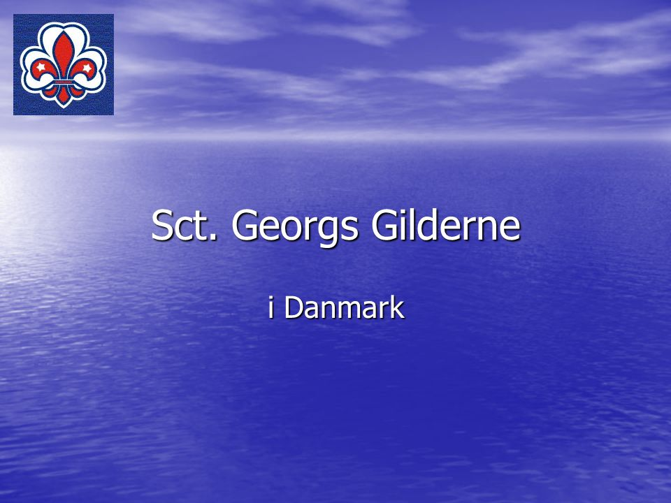 Sct. Georgs Gilderne i Danmark