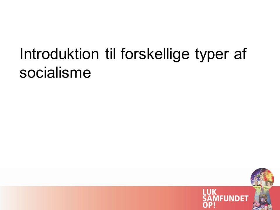 Introduktion til forskellige typer af socialisme