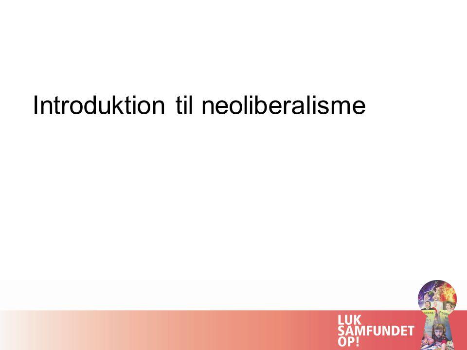 Introduktion til neoliberalisme