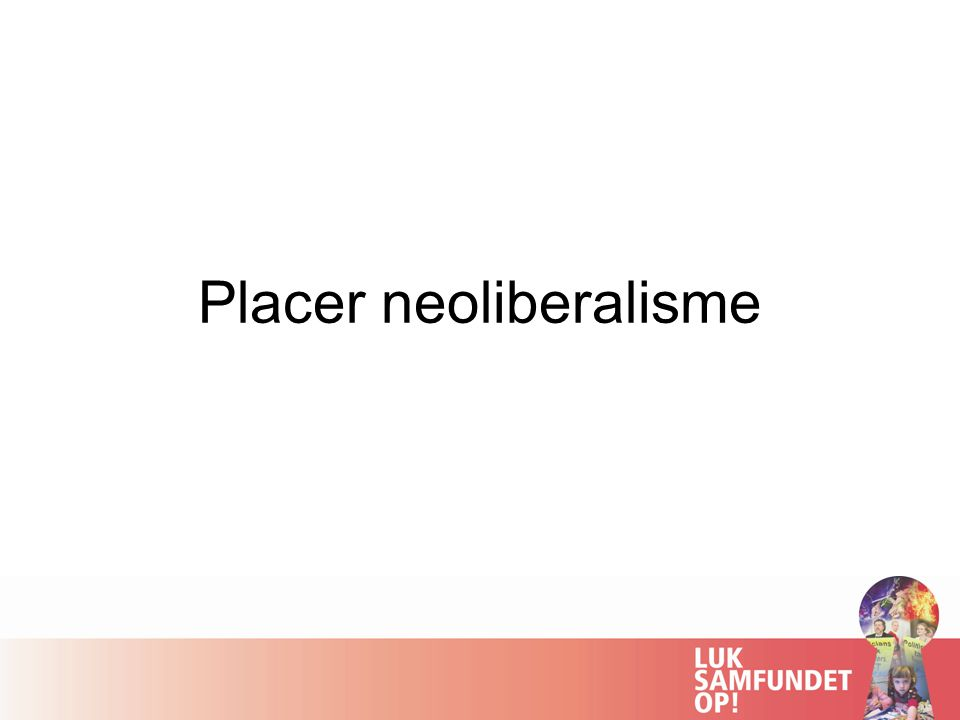 Placer neoliberalisme