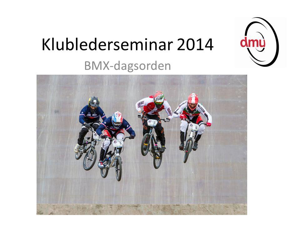 Klublederseminar 2014 BMX-dagsorden