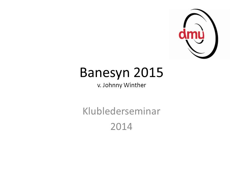 Banesyn 2015 v. Johnny Winther