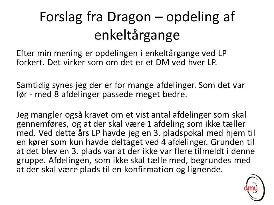 Forslag fra Dragon – opdeling af enkeltårgange
