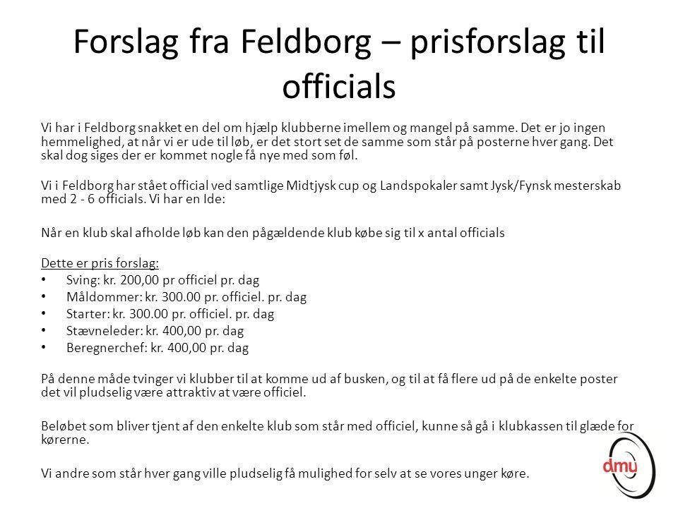 Forslag fra Feldborg – prisforslag til officials