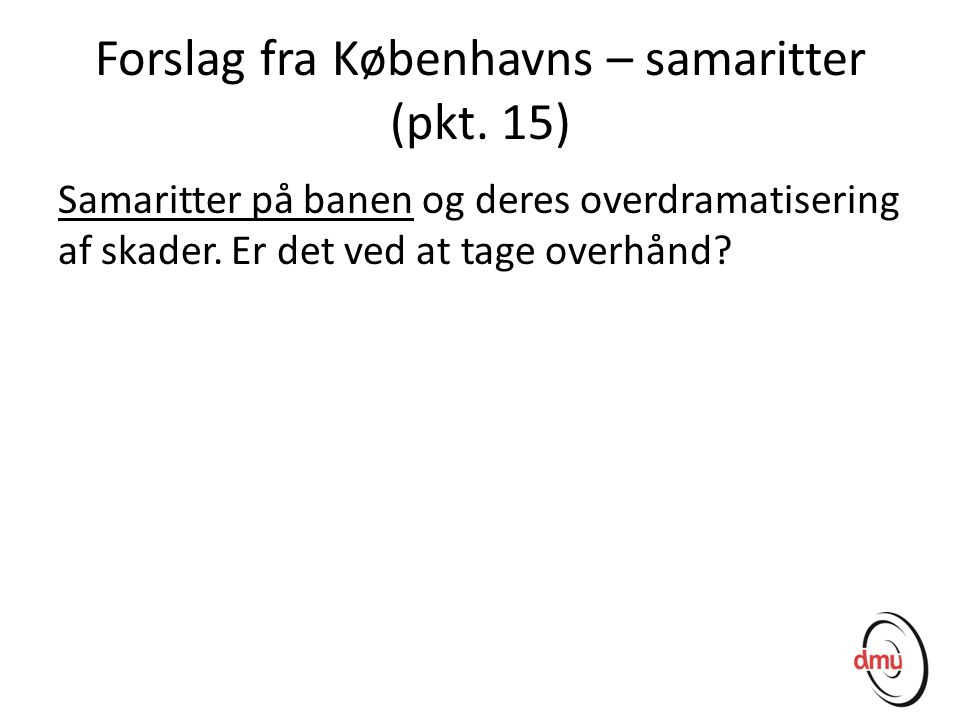 Forslag fra Københavns – samaritter (pkt. 15)