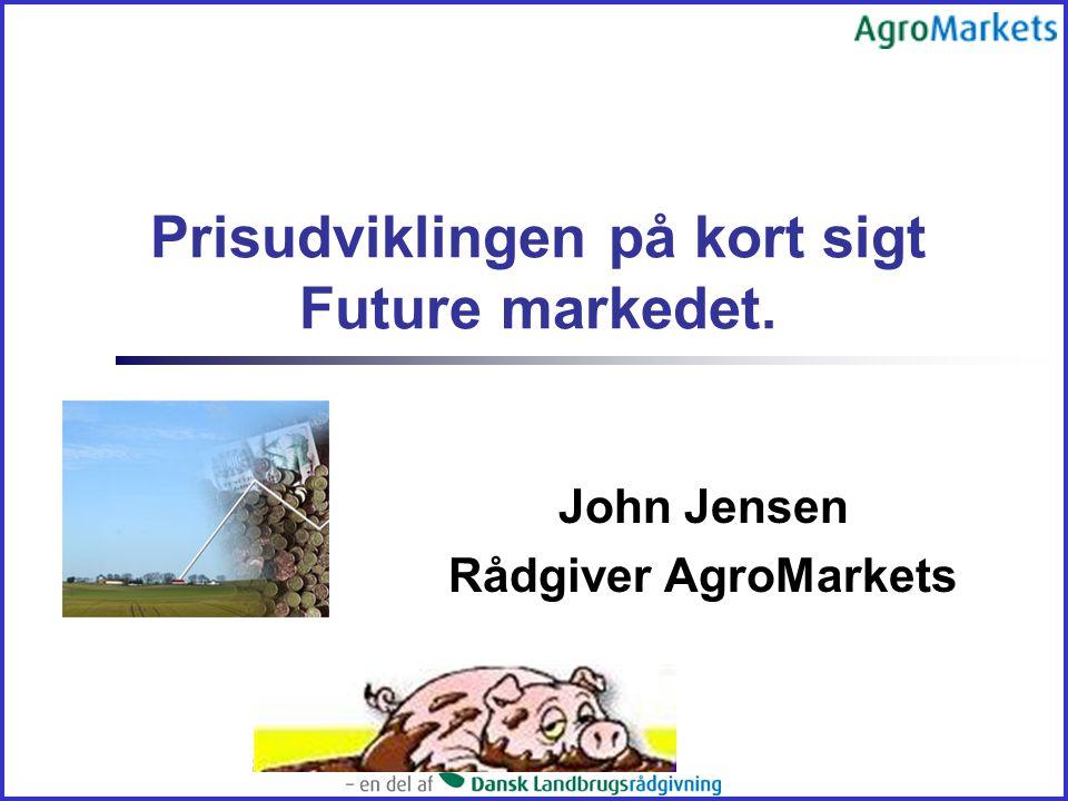 Prisudviklingen på kort sigt Future markedet.