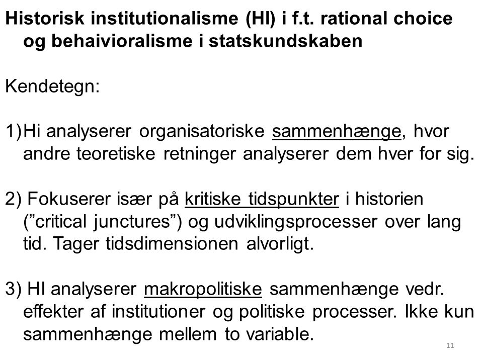 Historisk institutionalisme (HI) i f. t